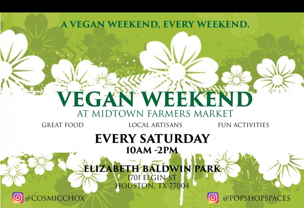 Vegan Weekend Flyer Baldwin Park Midtown