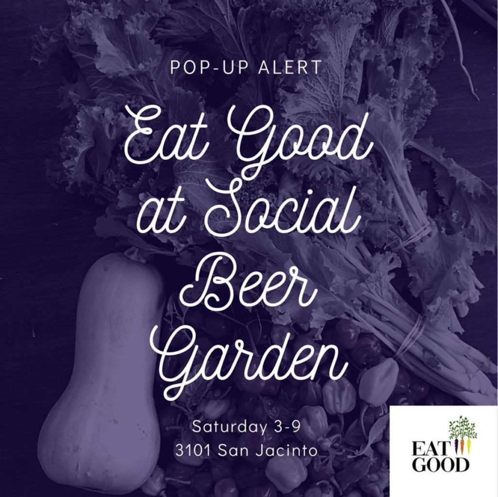 Eat Good At Social Beer Garden